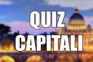 Quiz Capitali Del Mondo – 10 Domande MOLTO DIFFICILI